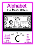 Fun Money Dollars by the letter ~ Letter C ~ Rewards~ Math