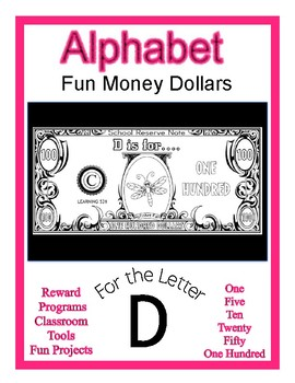 Fun Money Dollars by the letter ~ Letter D ~ Rewards~ Math Center~ Drama Support