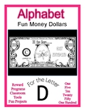 Fun Money Dollars by the letter ~ Letter D ~ Rewards~ Math