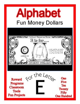 Fun Money Dollars by the letter ~ Letter E ~ Rewards~ Math Center~ Drama Support
