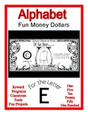 Fun Money Dollars by the letter ~ Letter E ~ Rewards~ Math