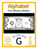 Fun Money Dollars by the letter ~ Letter G ~ Rewards~ Math