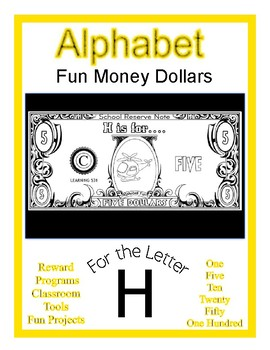 Fun Money Dollars by the letter ~ Letter H ~ Rewards  Math Center  Drama Support
