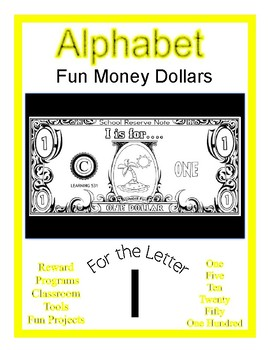 Fun Money Dollars by the letter ~ Letter I ~ Rewards  Math Center  Drama Support