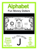 Fun Money Dollars by the letter ~ Letter J ~ Rewards  Math