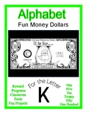 Fun Money Dollars by the letter ~ Letter K ~ Rewards  Math