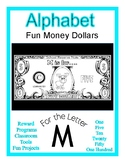 Fun Money Dollars by the letter ~ Letter M ~ Rewards  Math