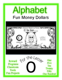 Fun Money Dollars by the letter ~ Letter O ~ Rewards  Math