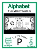 Fun Money Dollars by the letter ~ Letter P ~ Rewards  Math
