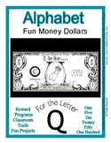 Fun Money Dollars by the letter ~ Letter Q ~ Rewards  Math