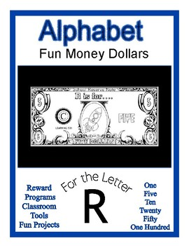 Fun Money Dollars by the letter ~ Letter R ~ Rewards  Math Center  Drama Support
