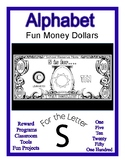 Fun Money Dollars by the letter ~ Letter S ~ Rewards  Math