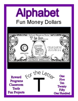 Fun Money Dollars by the letter ~ Letter T ~ Rewards  Math Center  Drama Support