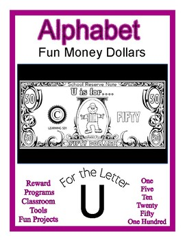 Fun Money Dollars by the letter ~ Letter U ~ Rewards  Math Center  Drama Support