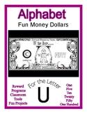 Fun Money Dollars by the letter ~ Letter U ~ Rewards  Math
