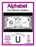 Fun Money Dollars by the letter ~ Letter U ~ Rewards  Math
