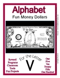 Fun Money Dollars by the letter ~ Letter V ~ Rewards  Math
