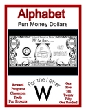 Fun Money Dollars by the letter ~ Letter W ~ Rewards  Math