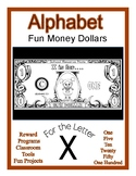 Fun Money Dollars by the letter ~ Letter X ~ Rewards  Math