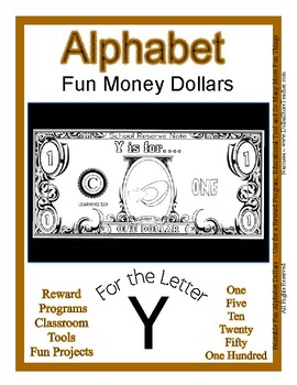 Fun Money Dollars by the letter ~ Letter Y ~ Rewards  Math Center  Drama Support