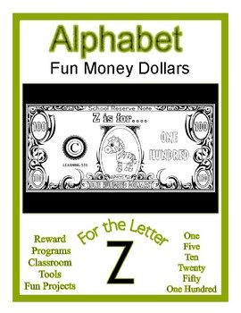 Fun Money Dollars by the letter ~ Letter Z ~ Rewards  Math Center  Drama Support