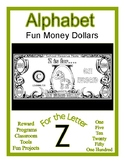 Fun Money Dollars by the letter ~ Letter Z ~ Rewards  Math
