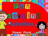 Fun Morning Activities- Fully Editable Power Point