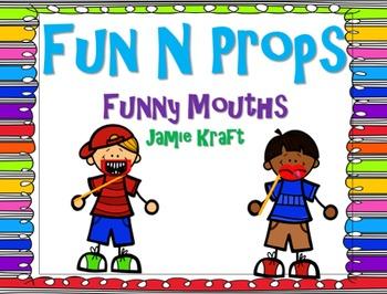 Fun N Props: Funny Mouths FREEBIE