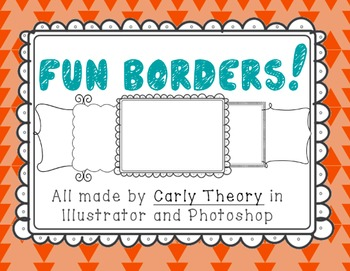Fun Original Borders! Just what a new TPT Seller needs!
