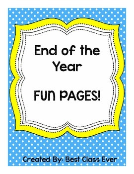 End of the Year Fun Pages