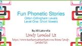 Fun Phonetic Stories: Orton-Gillingham Level One: Short Vowels