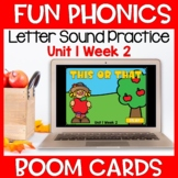 Fun Phonics First Letter Sound Boom Cards Level K Unit 1 Week 2