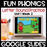 Fun Phonics First Letter Sound Google Slides Level K Unit