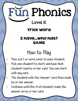 """Kindergarten FUNDATIONS Level K  """"I Have...Who Has?"""" Trick Word Game"""