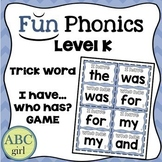Kindergarten Fundationally FUN PHONICS Level K  I HAVE WHO