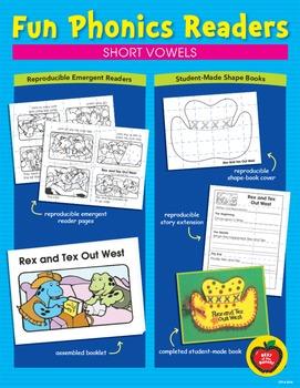 Fun Phonics Readers: Short Vowels Reproducible Emergent Re