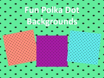 Fun Polka Dot Backgrounds
