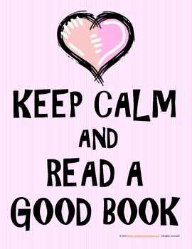 Fun Poster:  Keep Calm and Read a Good Book! (Pink with Heart)
