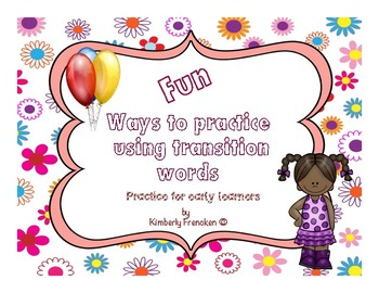 Fun Practice Using Transition Words for Early Learners