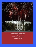 Presidents: A Presidential Webquest