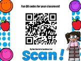 Fun QR codes to decorate your classroom. Print out and laminate!