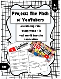 Fun Rate/Function Rules Project: Math of YouTubers