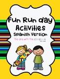 Fun Run Activities (SPANISH VERSION)