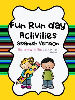 Fun Run Activities (SPANISH VERSION)