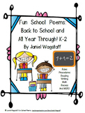 Fun School Poems: Back to School & All Year Through! Gr. K-2