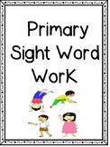 Fun Sight Word Practice