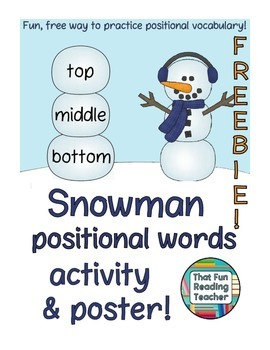 Fun Snowman Positional Words Activity and Poster Freebie