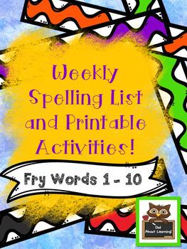 Fun Spelling List Word Work Using Fry Words 1-10!