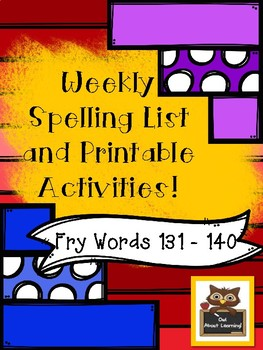 Fun Spelling List Word Work Using Fry Words 131-140!