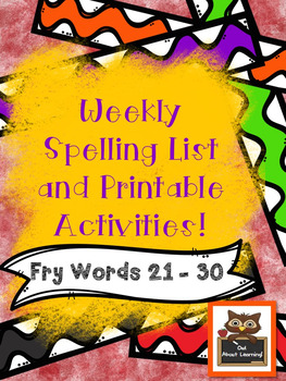 Fun Spelling List Word Work Using Fry Words 21-30!